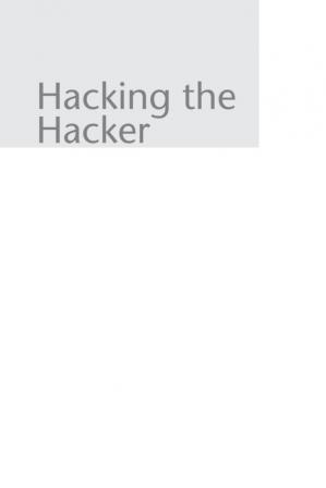 Portada del libro Hacking the Hacker: Learn From the Experts Who Take Down Hackers