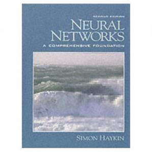 Book cover Neural Networks: A Comprehensive Foundation