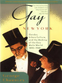 La couverture du livre Gay New York: Gender, Urban Culture, and the Making of the Gay Male World, 1890–1940