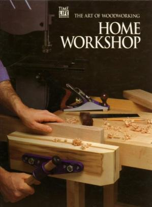 Book cover Home Workshop; The Art of Woodworking