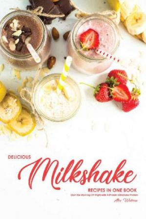 Book cover Delicious Milkshake Recipes in One Book