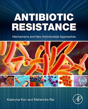Обложка книги Antibiotic Resistance. Mechanisms and New Antimicrobial Approaches
