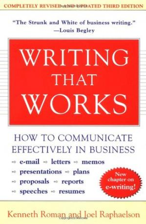 Book cover Writing that works: how to communicate effectively in business, e-mail, letters, memos, presentations, plans, reports, proposals, resumes, speeches
