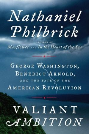 Copertina Valiant Ambition: George Washington, Benedict Arnold, and the Fate of the American Revolution