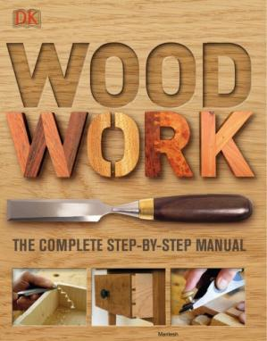 Book cover Woodwork : the complete step-by-step manual
