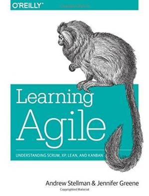 Book cover Learning Agile: Understanding Scrum, XP, Lean, and Kanban