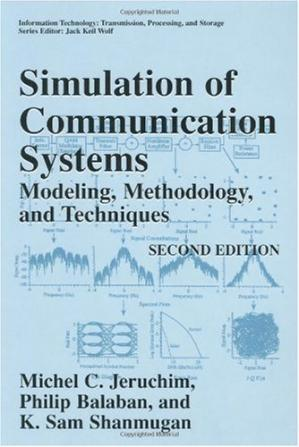 Book cover Simulation Of Communication Systems Modeling, Methodology And Techniques