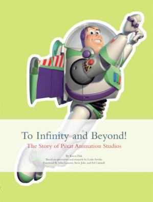 Book cover To Infinity and Beyond!: The Story of Pixar Animation Studios