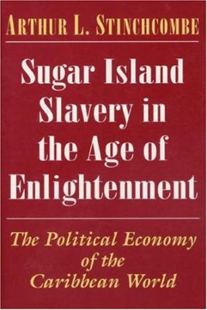 Book cover Sugar Island Slavery in the Age of Enlightenment