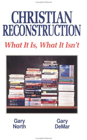Copertina Christian Reconstruction: What It Is, What It Isn't