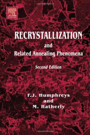 Copertina Recrystallization and Related Annealing Phenomena, Second Edition