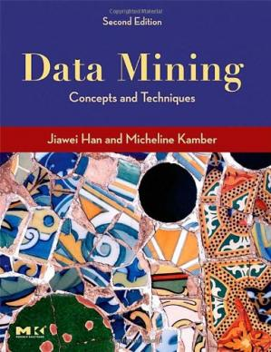 Book cover Data Mining: Concepts and Techniques