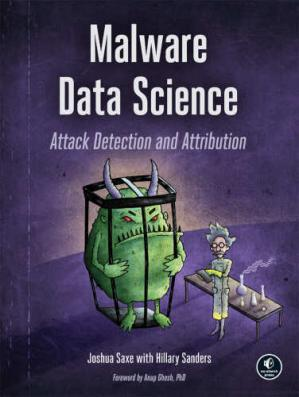 Book cover MALWARE DATA SCIENCE  Attack Detection and Attribution