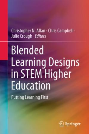 Book cover Blended Learning Designs in STEM Higher Education: Putting Learning First