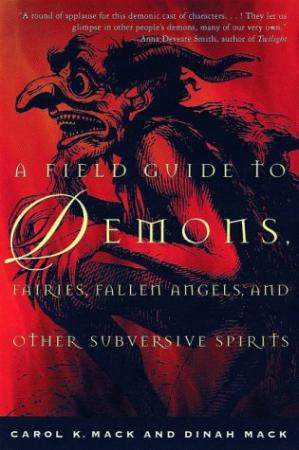 Book cover A Field Guide to Demons, Fairies, Fallen Angels and Other Subversive Spirits