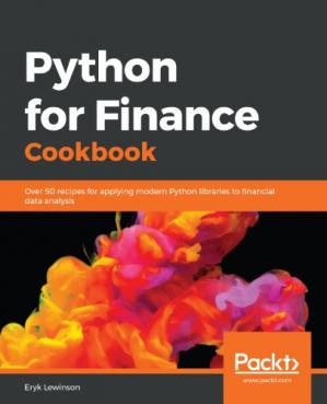 Book cover Python for Finance Cookbook: Over 50 recipes for applying modern Python libraries to quantitative finance to analyze data