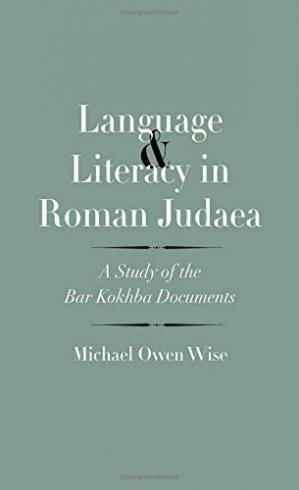 Book cover Language and Literacy in Roman Judaea: A Study of the Bar Kokhba Documents