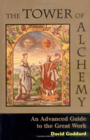 Book cover The Tower of Alchemy: An Advanced Guide to the Great Work