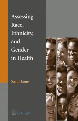 Book cover Assessing Race, Ethnicity and Gender in Health