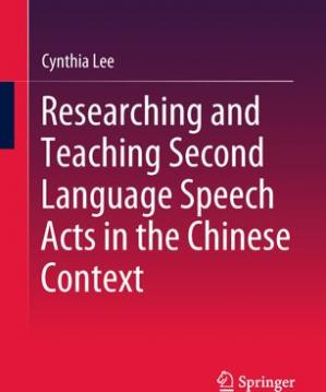 Book cover Researching and Teaching Second Language Speech Acts in the Chinese Context