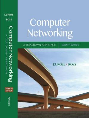 Book cover Computer Networking: A Top-Down Approach, 7th Edition