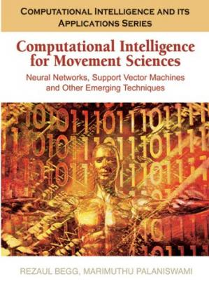Portada del libro Computational Intelligence for Movement Sciences: Neural Networks, Support Vector Machines, and Other Emerging Technologies