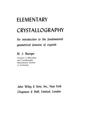 غلاف الكتاب Elementary crystallography; an introduction to the fundamental geometrical features of crystals