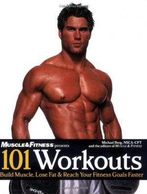Portada del libro 101 Workouts: Build Muscle, Lose Fat & Reach Your Fitness Goals Faster