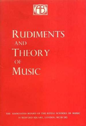 Book cover Rudiments and Theory of Music Based on the Syllabus of the Theory Examination of the Royal Schools of Music