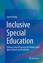 Book cover Inclusive Special Education: Evidence-Based Practices for Children with Special Needs and Disabilities