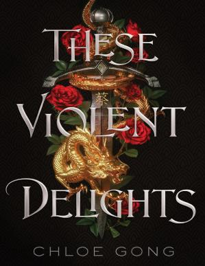 Book cover These Violent Delights