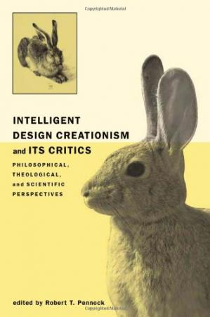 Portada del libro Intelligent Design Creationism and Its Critics: Philosophical, Theological, and Scientific Perspectives