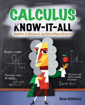 Sampul buku Calculus know-it-all: beginner to advanced, and everything in between