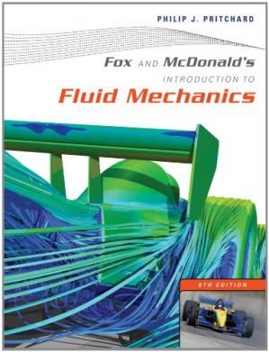 Book cover Fox and McDonald's Introduction to Fluid Mechanics, 8th Edition