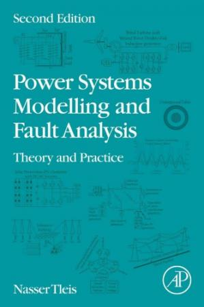 Book cover Power Systems Modelling and Fault Analysis: Theory and Practice