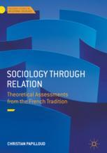 Book cover  Sociology through Relation: Theoretical Assessments from the French Tradition