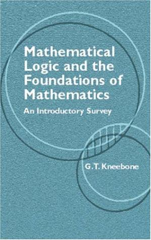 Couverture du livre Mathematical logic and the foundations of mathematics