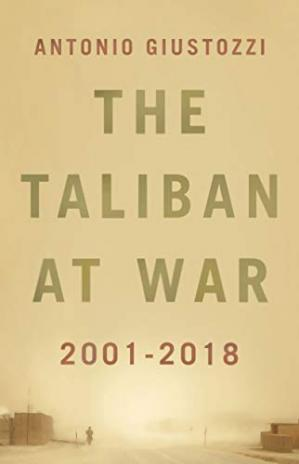 Book cover The Taliban at War: 2001–2018