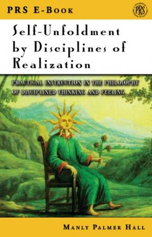 Book cover Self Unfoldment by Disciplines of Realization