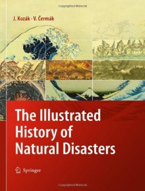 Portada del libro The Illustrated History of Natural Disasters