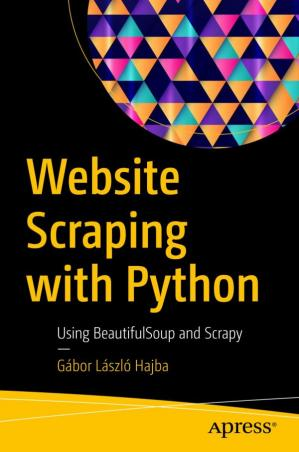 La couverture du livre Website Scraping with Python: Using BeautifulSoup and Scrapy