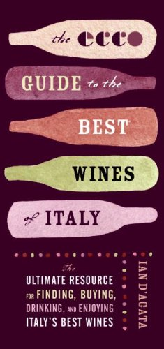 पुस्तक कवर The Ecco Guide to the Best Wines of Italy: The Ultimate Resource for Finding, Buying, Drinking, and Enjoying Italy's Best Wines
