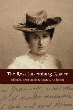 Book cover The Rosa Luxemburg Reader