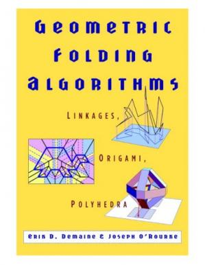 Copertina Geometric Folding Algorithms: Linkages, Origami, Polyhedra