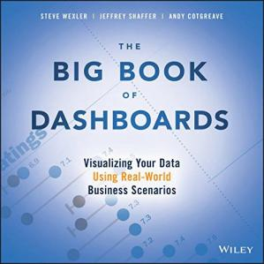 Copertina The Big Book of Dashboards: Visualizing Your Data Using Real-World Business Scenarios