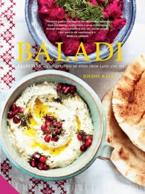 La couverture du livre Baladi: A Celebration of Food from Land and Sea