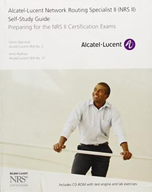 पुस्तक कवर Alcatel-Lucent network routing specialist II (NRS II) self-study guide : preparing for the NRS II certification exams