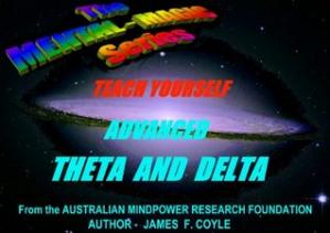 Book cover TEACH YOURSELF ADVANCED THETA AND DELTA (The Mental Magic Series)