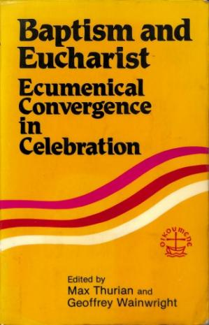 पुस्तक कवर Baptism and Eucharist ecumenical convergence in celebration