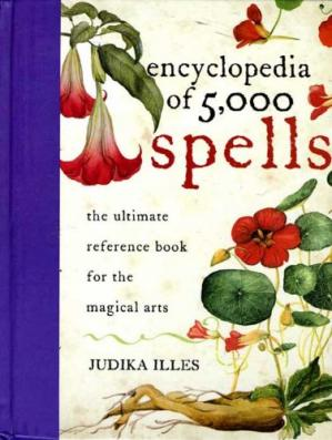 Kitabın üzlüyü Encyclopedia of 5,000 Spells: The Ultimate Reference Book for the Magical Arts
